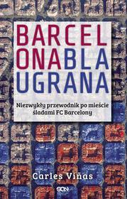 Sine Qua Non Barcelona Blaugrana - Vinas Carles