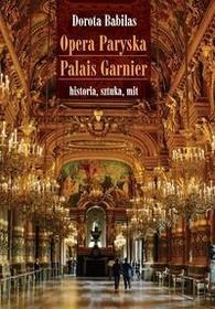 Opera Paryska Palais Garnier Dorota Babilas