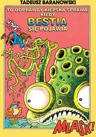 Ongrys To doprawdy kiepska sprawa, kiedy Bestia się pojawia - Tadeusz Baranowski