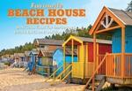 Favourite Beach House Recipes