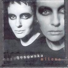 Milena CD) Kasia Nosowska