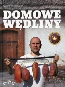 Domowe wędliny - Winckiewicz Robert