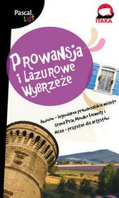 Pascal Prowansja i Lazurowe Wybrzeże. Pascal Lajt - Maciej Pinkwart, Sławomir Adamczak, Mirosława Baranowska, Dorota Niedźwiedzka-Audemars