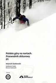 Polskie góry na nartach. Przewodnik skiturowy 01 Góry Books