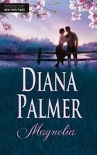Magnolia Diana Palmer