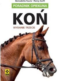 RM Koń, poradnik opiekuna - Penny Swift