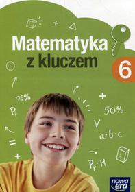 Matematyka z kluczem SP kl.6 podręcznik / podręcznik dotacyjny   - Małgorzata Paszyńska, Agnieszka Mańkowska, Marcin Braun