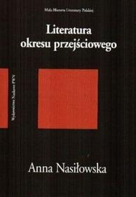 Literatura okresu przejściowego 1975-1996 - Anna Nasiłowska