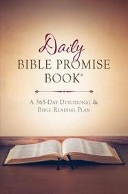 Barbour Pub Inc The Daily Bible Promise Book(r): A 365-Day Devotional and Bible Reading Plan