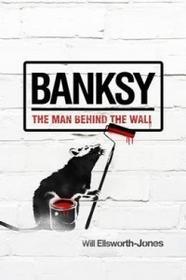 AURUM PRESS Will Ellsworth Jones - Banksy