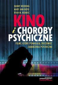 Kino i choroby psychiczne - Wedding Danny, Boyd Mary Ann, Niemiec Ryan M.
