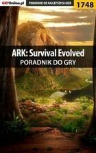 ARK Survival Evolved poradnik do gry Przemysław Szczerkowski