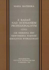 Z badań nad ocenianiem profesjonalnym - Maria Materska