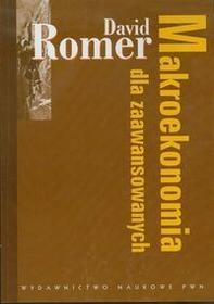 Wydawnictwo Naukowe PWN Makroekonomia dla zaawansowanych - David Romer