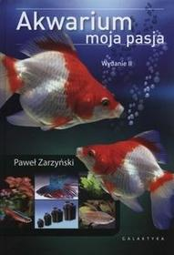 Galaktyka Akwarium moja pasja - Paweł Zarzyński