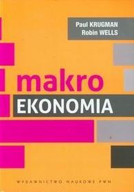 Wydawnictwo Naukowe PWN Makroekonomia - Paul Krugman, Robin Wells