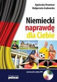 Poltext Niemiecki naprawdę dla Ciebie - AGNIESZKA DRUMMER, Małgorzata Grabowska