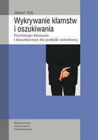 Wydawnictwo Uniwersytetu Jagiellońskiego Vrij Aldert Wykrywanie kłamstw i oszukiwania