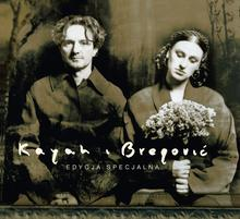 Goran Bregovic; Kayah Kayah & Bregovic