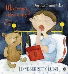 DLACZEGO ZIEWAMY I INNE SEKRETY LUDZI Dorota Sumińska