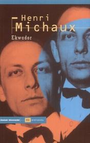 Czuły Barbarzyńca Press Henri Michaux Ekwador