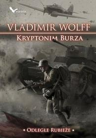 ENDER Odległe Rubieże. Kryptonim Burza - Vladimir Wolff