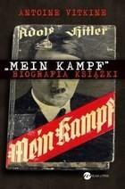 Mein Kampf Biografia książki Antoine Vitkine