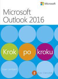 APN PROMISE Microsoft Outlook 2016 Krok po kroku - Lambert Joan