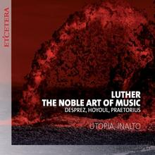 Luther - The Noble Art of Music