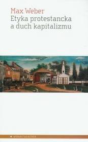 Aletheia Etyka protestancka a duch kapitalizmu - Max Weber