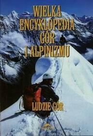 Stapis Wielka encyklopedia gór i alpinizmu Tom 6 Ludzie gór - Stapis