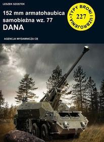 CB 152 mm armatohaubica samobieżna wz. 77 Dana - Leszek Szostek