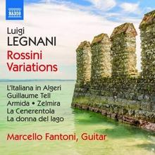 Naxos Legnani: Variations on opera themes of Rossini