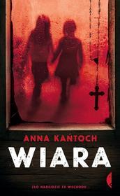 Czarne Wiara - Anna Kańtoch