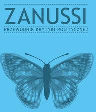 Wydawnictwo Krytyki Politycznej Zanussi Przewodnik Krytyki Politycznej - Wydawnictwo Krytyki Politycznej