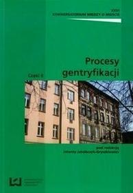 Wydawnictwo Uniwersytetu ŁódzkiegoProcesy gentryfikacji Część 2