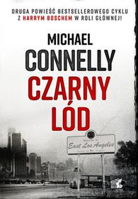 Michael Connelly Czarny lód