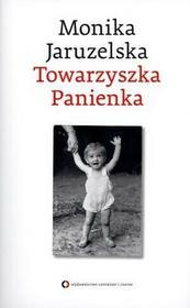 Czerwone i Czarne Monika Jaruzelska Towarzyszka Panienka