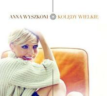 Anna Wyszkoni Kolędy wielkie CD+DVD)