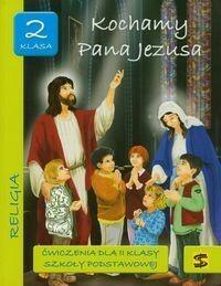 Wydawnictwo św. Stanisława BM - edukacja Kochamy Pana Jezusa 2 ćwiczenia - Św. Stanisława BM