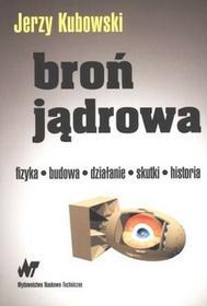 WNT Broń jądrowa - Jerzy Kubowski
