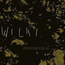 Przedmieścia Limited Edition) Winyl) Wilki