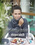 Burda książki Jak zdrowo i pięknie żyć czyli ekoporadnik - Kinga Rusin