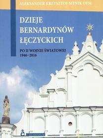 Calvarianum Dzieje bernardynów łęczyckich po II wojnie światowej 1946-2016 Aleksander Krzysztof Sitnik OFM