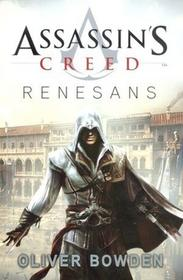 Insignis Assassin`s Creed. Renesans - Oliver Bowden