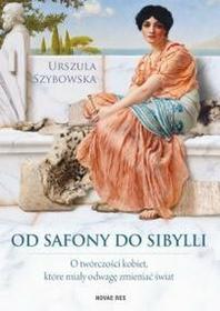 Novae Res Od Safony do Sibylli - Szybowska Urszula