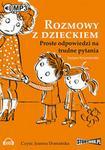 Rozmowy z dzieckiem Proste odpowiedzi na trudne pytania Książka audio MP3 Justyna Korzeniewska