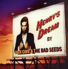 Nick Cave And The Bad Seeds Henrys Dream Remastered)