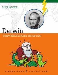 Luca Novelli Darwin i prawdziwa historia dinozaurów / wysyłka w 24h