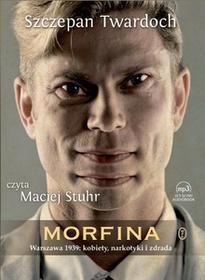 Wydawnictwo Literackie Morfina Audiobook Szczepan Twardoch